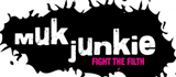 Muk Junkie - Fight the filth